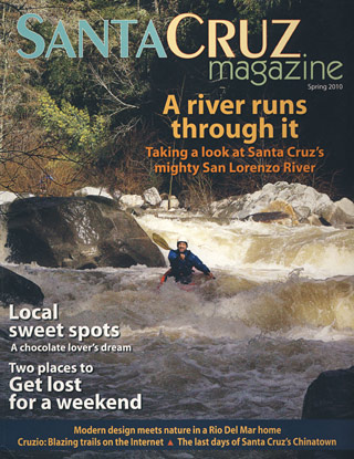 Spring 2010 Santa Cruz Magazine-Where simplicity is king
